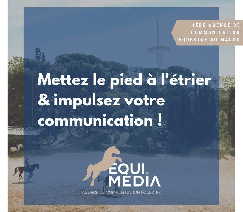 communicaion équestre, equimedia, maroc, communication digitale, cheval, maroc